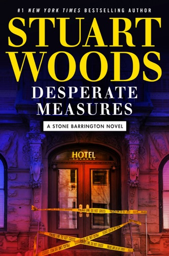 Stuart Woods - Desperate Measures