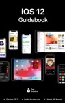 IOS 12 Guidebook