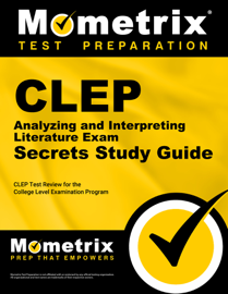 CLEP Analyzing and Interpreting Literature Exam Secrets Study Guide: