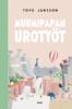 Tove Jansson & Laila Järvinen - Muumipapan urotyöt artwork