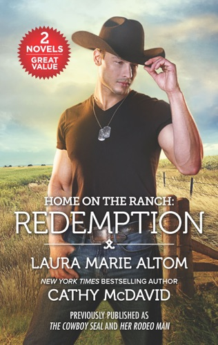 Laura Marie Altom & Cathy McDavid - Home on the Ranch: Redemption