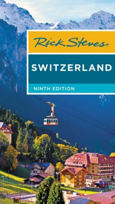 Rick Steves Switzerland - Rick Steves book