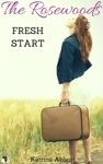 Fresh Start The Rosewoods Series Prequel