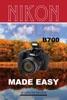 Nikon Coolpix B700 Camera: Made Easy