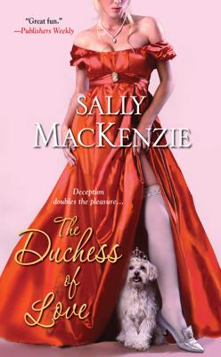 The Duchess of Love - Sally MacKenzie book