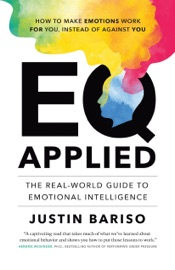 Eq Applied The Real World Guide To Emotional Intelligence