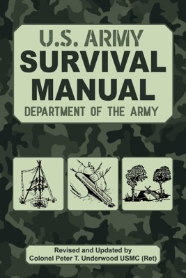 The Official U.S. Army Survival Manual Updated