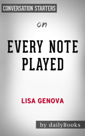 Every Note Played by Lisa Genova: Conversation Starters book