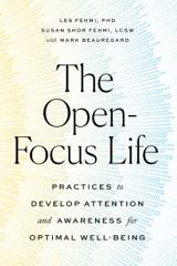 The Open-Focus Life