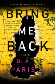 Bring Me Back - B A Paris book summary