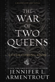 The War of Two Queens - Jennifer L. Armentrout by  Jennifer L. Armentrout PDF Download