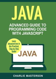 Java Advanced Guide To Programming Code With Java