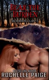 Bear the Burden: McMahon Clan 3 PDF Download
