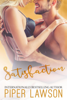 Satisfaction - Piper Lawson