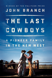 The Last Cowboys: A Pioneer Family in the New West PDF Download