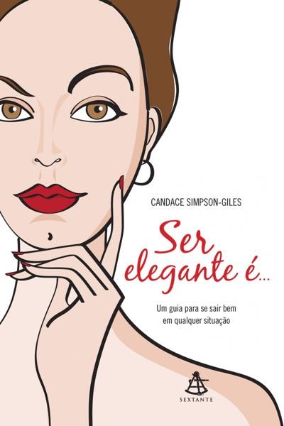 Ser elegante é...