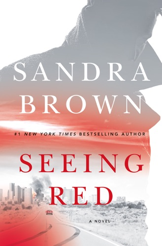 Seeing Red - Sandra Brown - Sandra Brown