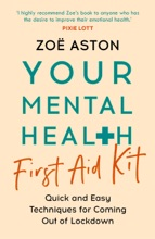 Your Mental Health First Aid Kit
