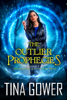 Tina Gower - The Outlier Prophecies boxed set, plus novella Blood and Magic artwork