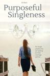 Purposeful Singleness