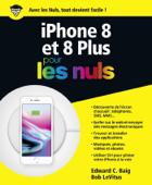 iPhone 8 et 8 Plus pour les Nuls