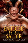 Enticed by the Satyr: A book of the Monstrum Kindred