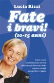 Fate i bravi! (10-15 anni) Book Cover