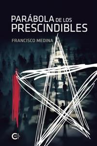 Parábola de los prescindibles Book Cover