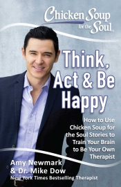 Chicken Soup For The Soul Think Act Be Happy