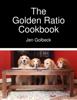 Jen Golbeck - The Golden Ratio Cookbook artwork
