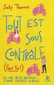 Download and Read Online Tout est sous contrôle (sauf toi !)