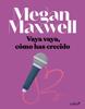 Megan Maxwell - Vaya vaya, cómo has crecido portada