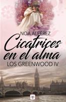 Cicatrices en el alma (Los Greenwood 4) ebook Download