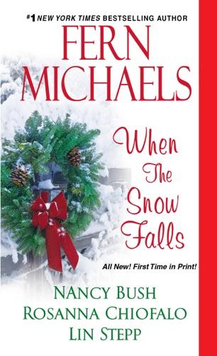 Fern Michaels, Nancy Bush, Rosanna Chiofalo & Lin Stepp - When the Snow Falls