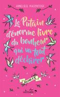 Download Le Putain d'énorme livre du bonheur qui va tout déchirer ePub | pdf books