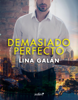 Lina Galán - Demasiado perfecto portada