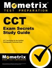 CCT Exam Secrets Study Guide: