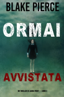 Ormai avvistata (Un Thriller di Laura Frost — Libro 2) ebook Download