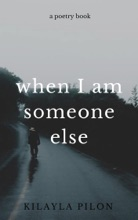 When I Am Someone Else