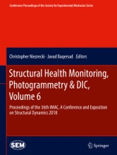Structural Health Monitoring, Photogrammetry & DIC, Volume 6