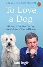 To Love A Dog