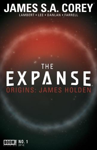 James S. A. Corey - The Expanse Origins #1
