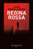 Juan Gómez-Jurado - Regina Rossa artwork