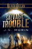 J.S. Morin - Salvage Trouble  artwork