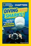 National Geographic Kids Chapters Diving With Sharks