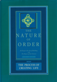 The Nature of Order, Book Two: The Process of Creating Life Book Cover