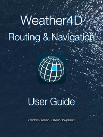 Weather4D Routing & Navigation User Guide