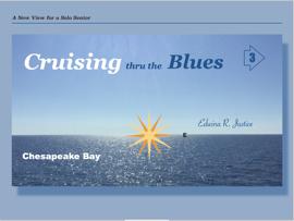 Cruising thru the Blues: Chesapeake Bay