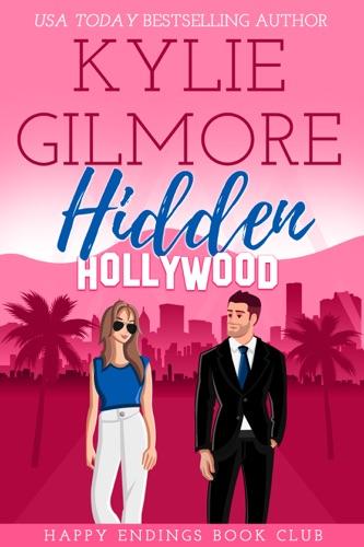 Hidden Hollywood (A Mistaken Identity Romantic Comedy) E-Book Download