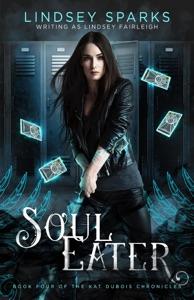 Soul Eater: An Egyptian Mythology Urban Fantasy
